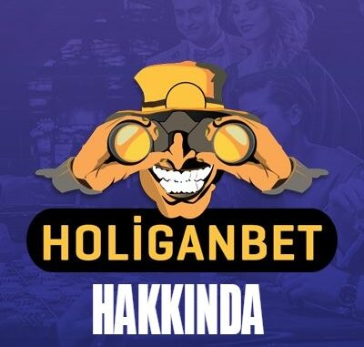 holiganbet hakkında
